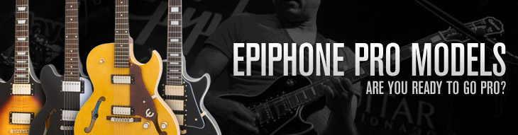 Check out the Epiphone PRO Series Les Paul, G400, Explorer, Wilshire, Genesis and ES-335