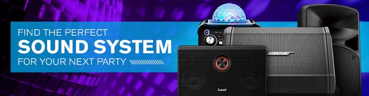 Find the perfect system for your next party