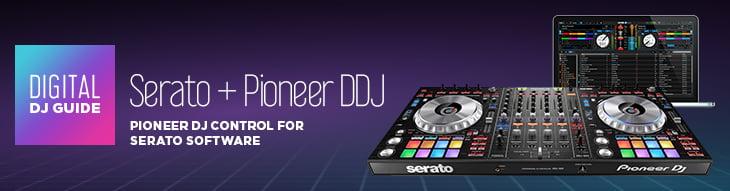 Pioneer DDJ Controllers: CDJ-Style Control for Serato