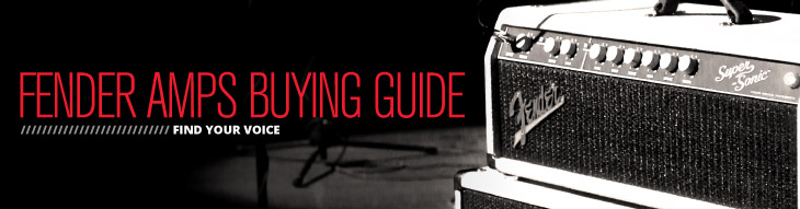 Fender amps buying guide