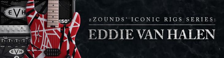 zZounds' Iconic Rigs: Eddie Van Halen