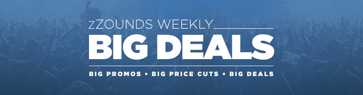 zZounds Big Deals: Check out our weekly specials