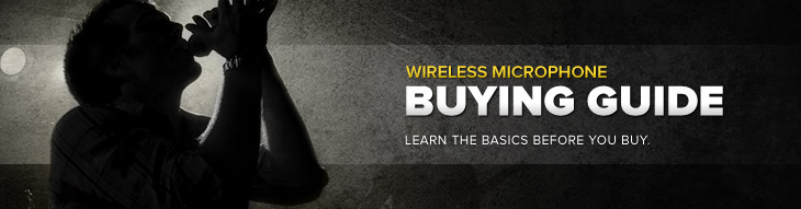 Wireless Microphone System Buying Guide