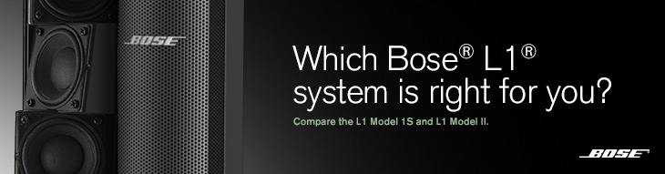 Bose L1 systems: Get a closer look.