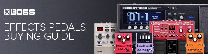 Boss Effects Pedals Buying Guide | zZounds