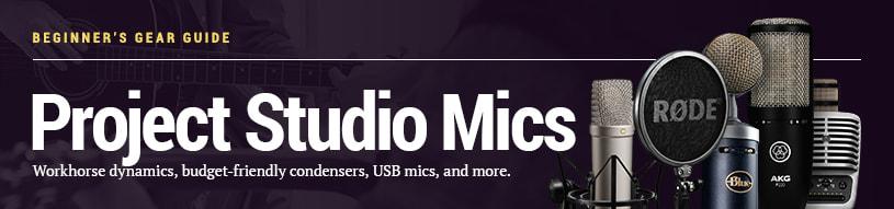 Beginner's Gear Guide: Project Studio Microphones