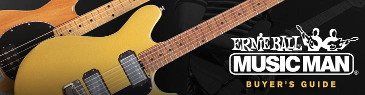 Ernie Ball Music Man Buyer's Guide