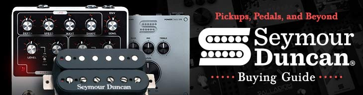 Seymour Duncan Buying Guide: Pickups, Pedals, and Beyond