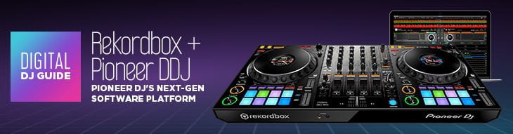 Digital DJ Guide: Pioneer DJ Rekordbox Controllers