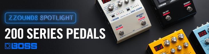Boss 200 Series Pedals: zZounds Spotlight