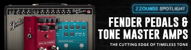 Fender Tone Master Amps + Pedals: zZounds Spotlight