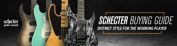 Schecter Buying Guide
