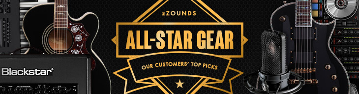 All-Star Gear: zZounds customers' top picks
